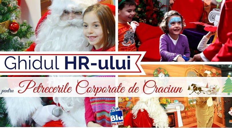 Cum organizezi petreceri de Crăciun Corporate reușite: Ghidul HRului!